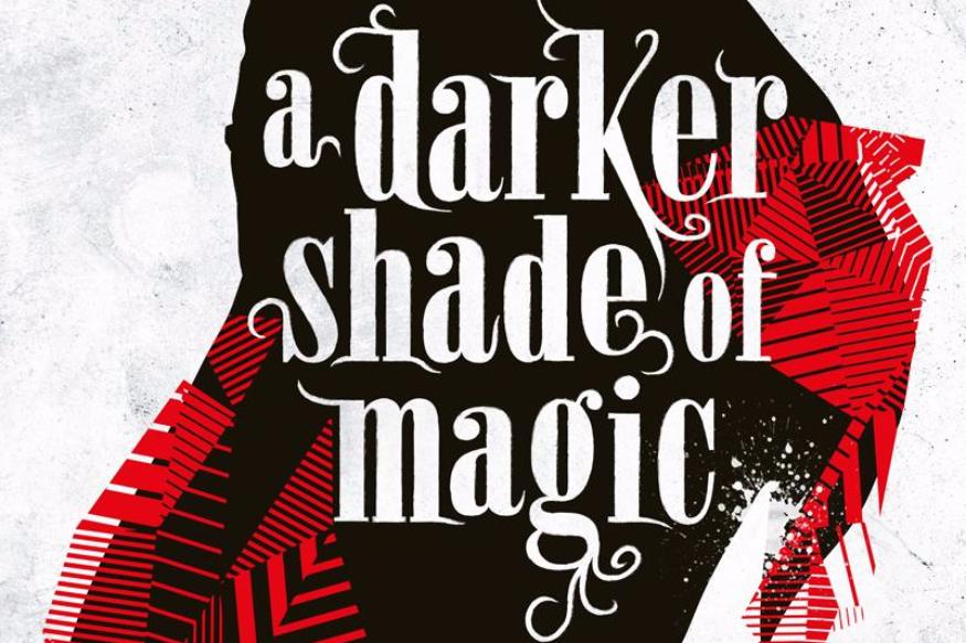 A Darker Shade of Magic by V.E. Schwab.